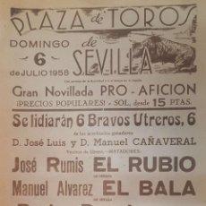 Carteles Toros: 1958 CARTEL PLAZA TOROS DE SEVILLA 6 JULIO 1958 MED 20X45 CTM. Lote 127691452