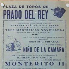Carteles Toros: 1956 CARTEL PLAZA TOROS DE PRADO DEL REY 16,17 Y 18 JULIO 1956 MED 30X22 CTM. Lote 127691724
