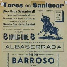 Carteles Toros: 1957 CARTEL PLAZA TOROS DE SANLUCAR DE BDA 11 AGOSTO 1957 MED 22X 45 CTM. Lote 127691788
