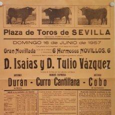 Carteles Toros: 1957 CARTEL PLAZA TOROS DE SEVILLA 16 JUNIO 1957 MED 30 X 45 CTM. Lote 127691852