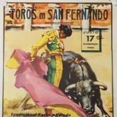 Carteles Toros: 1960 CARTEL PLAZA TOROS DE SAN FERNANDO 17 JULIO 1960 MED 22X 45 CTM. Lote 127691856