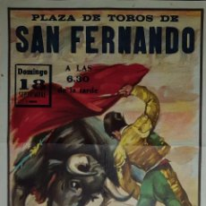 Carteles Toros: 1963 CARTEL PLAZA TOROS DE SAN FERNANDO 18 SEPTIEMBRE 1963 MED 35X70 CTM. Lote 127691963