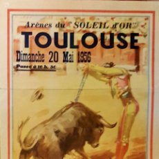 Carteles Toros: 1956 CARTEL PLAZA TOROS DE TOULOUSE 20 MAYO 1956 MED 35 X80 CTM. Lote 127691979