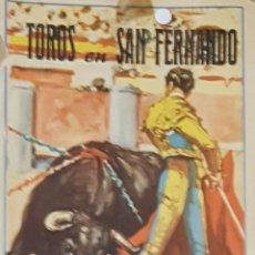 Carteles Toros: 1960 CARTEL PLAZA TOROS DE SAN FERNANDO 17 JULIO 1960 MED 17X 35 CTM. Lote 127693876