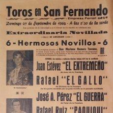 Carteles Toros: 1964 CARTEL PLAZA TOROS DE SAN FERNANDO 27 SEPTIEMBRE 1964 MED 20X45 CTM. Lote 127694004