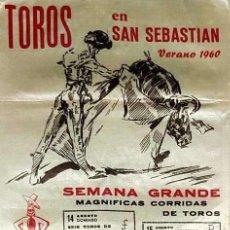 Carteles Toros: 1960 CARTEL TOROS SEDA DE SAN SEBASTIAN DEL 14 AGOSTO AL 4 SEPTIEMBRE 1960 MED 25X50 CTM. Lote 127694827