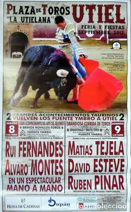 CARTEL TAURINO PLAZA DE TOROS UTIEL, VALENCIA FIESTAS 2012, 70X42 CM SIN DOBLAR (Coleccionismo - Carteles Gran Formato - Carteles Toros)