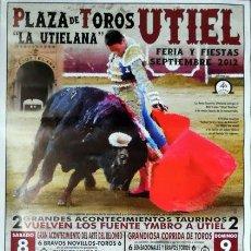 Carteles Toros: CARTEL TAURINO PLAZA DE TOROS UTIEL, VALENCIA FIESTAS 2012, 70X42 CM SIN DOBLAR. Lote 129435059