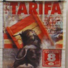 Carteles Toros: 1990 CARTEL PLAZA TOROS DE TARIFA 8 SEPTIEMBRE 1990 MED 190X90 CTM. Lote 129591151