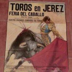 Carteles Toros: CARTEL TOROS EN JEREZ, FERIA DEL CABALLO, MAYO DE 1982. Lote 130995976