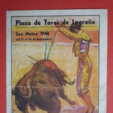 Carteles Toros: LOGROÑO. SAN MATEO 1944. TRES CORRIDAS CON 'MANOLETE', PEPE LUIS VÁZQUEZ, ARRUZA Y 'EL ESTUDIANTE'. Lote 131941882