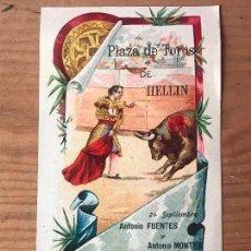Carteles Toros: PROGRAMA DE TOROS - PLAZA DE TOROS DE HELLIN - ANTONIO FUENTES Y ANTONIO MONTES 1903 . Lote 132182870
