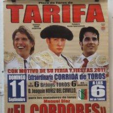 Carteles Toros: 2011 CARTEL PLAZA TOROS DE TARIFA 11 SEPTIEMBRE 2011 MED 190X90 CTM. Lote 131916667