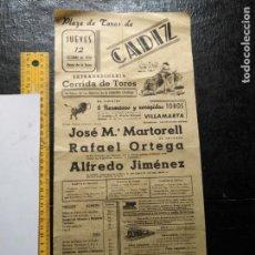 Carteles Toros: CARTEL DE TORO PLAZA DE TOROS DE CADIZ 1950 JOSE M. MARTORELL RAFAEL ORTEGA ALFREDO JIMENEZ. Lote 132638242