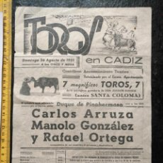 Carteles Toros: CARTEL DE TORO PLAZA DE TOROS DE CADIZ 1951 CARLOS ARRUZA MANOLO GONZALEZ RAFAEL ORTEGA. Lote 132638814