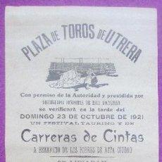 Carteles Toros: CARTEL TOROS, PLAZA UTRERA, SEVILLA, 1921, FESTIVAL TAURINO Y DE CARRERAS DE CINTAS, CT321. Lote 132814962