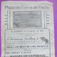 Carteles Toros: CARTEL TOROS, PLAZA YECLA, MURCIA, 1924, RICARDO CALVO, MANUEL DE LA FUENTE, ANTONIO REGINO, CT324. Lote 132815806