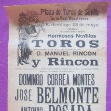 Carteles Toros: CARTEL TOROS, PLAZA SEVILLA, 1922, DOMINGO CORREA MONTES, JUAN BELMONTE, POSADA, CT361. Lote 132829450