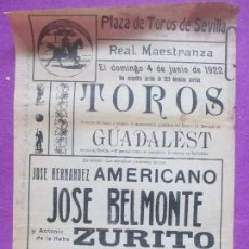 Carteles Toros: CARTEL TOROS, PLAZA SEVILLA, 1922, AMERICANO, JUAN BELMONTE Y ZURITO, CT362. Lote 132829586