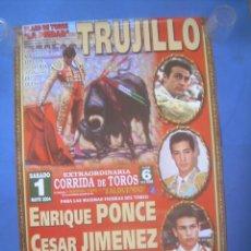 Carteles Toros: CARTEL PLAZA DE TOROS LA PIEDAD TRUJILLO (CÁCERES) 2004. TOREROS. Lote 132949518
