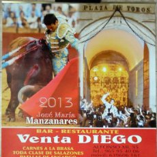 Carteles Toros: ALICANTE CARTEL ALMANAQUE TAURINO JOSÉ MARÍA MANZANARES, 2013 VENTA DIEGO MUTXAMEL 48X69 CM . Lote 133225986