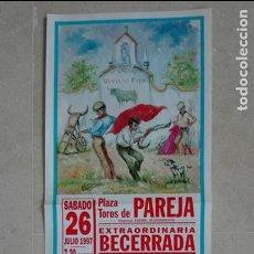 Carteles Toros: PLAZA DE TOROS DE PAREJA (26 DE JULIO DE 1997). Lote 132995062