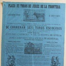 Carteles Toros: CARTEL DE TOOS DE JEREZ DE LA FRONTERA. 24 DE JUNIO DE 1878. EL GORDITO Y CARA- ANCHA. Lote 135768862