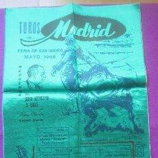 Carteles Toros: CARTEL TOROS, PLAZA MADRID, 1966, SAN ISIDRO, SEDA, BIENVENIDA, EL CORDOBES, EL VITI, LITRI, ORDOÑE . Lote 135953402