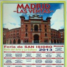 Carteles Toros: CARTEL TAURINO PLAZA DE TOROS DE MADRID LAS VENTAS FERIA SAN ISIDRO 2013, 48X68 CM, SIN DOBLAR. Lote 137410610