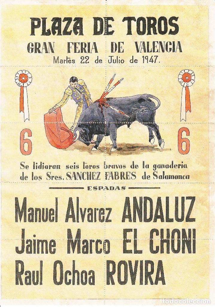 PLAZA DE TOROS VALENCIA 1947 - ANDALUZ - EL CHONI - ROVIRA / REVERSO 10 ENTRADAS DE SOL Y SOMBRA (Coleccionismo - Carteles Gran Formato - Carteles Toros)