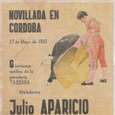 Carteles Toros: NOVILLOS EN CORDOBA 1950 - APARICIO - LITRI -SACO / REVERSO 10 ENTRADAS DE SOL Y SOMBRA. Lote 137418478