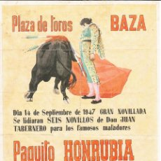 Carteles Toros: PLAZA DE TOROS DE BAZA 1947 - HONRUBIA - LAGARTIJO - FLORES / REVERSO 10 ENTRADAS DE SOL Y SOMBRA. Lote 137418982