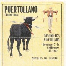 Carteles Toros: NOVILLADA EN PUERTOLLANO 1947 - REDONDO - EL BONI / REVERSO 10 ENTRADAS DE SOL Y SOMBRA. Lote 137419470