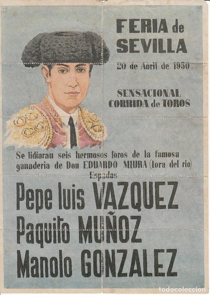 FERIA DE SEVILLA 1950 - VAZQUEZ - MUÑOZ - GONZALEZ / REVERSO 10 ENTRADAS DE SOL Y SOMBRA (Coleccionismo - Carteles Gran Formato - Carteles Toros)