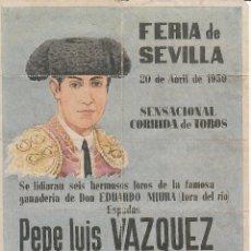 Carteles Toros: FERIA DE SEVILLA 1950 - VAZQUEZ - MUÑOZ - GONZALEZ / REVERSO 10 ENTRADAS DE SOL Y SOMBRA. Lote 137423530