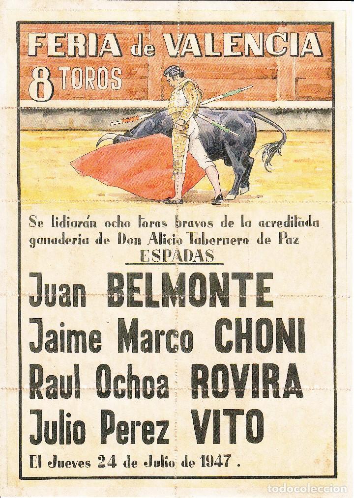 FERIA VALENCIA 1947 - BELMONTE - CHONI - ROVIRA - VITO / REVERSO 10 ENTRADAS DE SOL Y SOMBRA (Coleccionismo - Carteles Gran Formato - Carteles Toros)