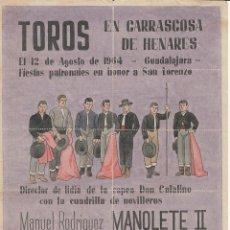 Carteles Toros: TOROS CARRASCOSA DE HENARES 1964 - MANOLETE II- SEDANO - ALCALDE - TORO / REVERSO 10 ENTRADAS. Lote 137588198