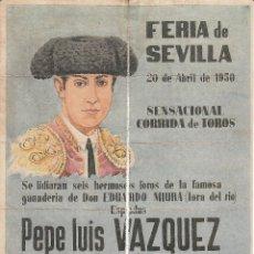 Carteles Toros: FERIA DE SEVILLA 1950 - VAZQUEZ - MUÑOZ - GONZALEZ / REVERSO 10 ENTRADAS SOL Y SOMBRA. Lote 137589230