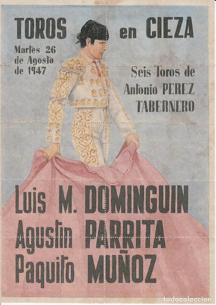 TOROS EN CIEZA 1947 - DOMINGUIN - PARRITA - MUÑOZ / REVERSO 10 ENTRADAS SOL Y SOMBRA (Coleccionismo - Carteles Gran Formato - Carteles Toros)