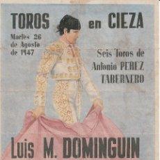 Carteles Toros: TOROS EN CIEZA 1947 - DOMINGUIN - PARRITA - MUÑOZ / REVERSO 10 ENTRADAS SOL Y SOMBRA. Lote 161838740