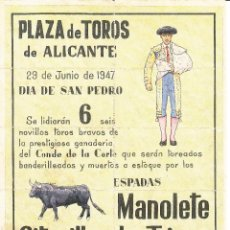 Carteles Toros: PLAZA TOROS ALICANTE 1947: MANOLETE - GITANILLO TRIANA - PARRITA / REVERSO DIEZ ENTRADAS . Lote 137630586