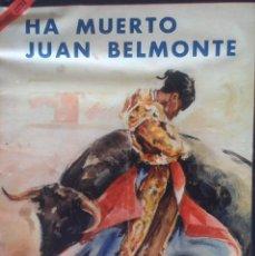 Carteles Toros: REVISTA EL RUEDO. ESPECIAL DE LA MUERTE DE JUAN BELMONTE. Lote 137793390