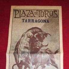 Carteles Toros: EXCEPCIONAL CARTEL PLAZA DE TARRAGONA 1923. Lote 143017624