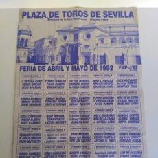 Carteles Toros: CARTEL DE TOROS, SEVILLA, FERIA DE ABRIL DE 1992. Lote 138871670