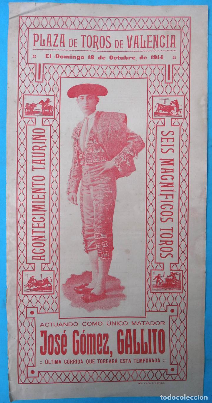 CARTEL PLAZA TOROS VALENCIA 1914 , 6 TOROS , UNICO MATADOR JOSE GOMEZ GALLITO , ORIGINAL , CA (Coleccionismo - Carteles Gran Formato - Carteles Toros)