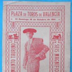 Carteles Toros: CARTEL PLAZA TOROS VALENCIA 1914 , 6 TOROS , UNICO MATADOR JOSE GOMEZ GALLITO , ORIGINAL , CA. Lote 139329942