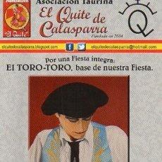 Carteles Toros: PROGRAMA PLAZA TOROS CALASPARRA. Lote 140237506