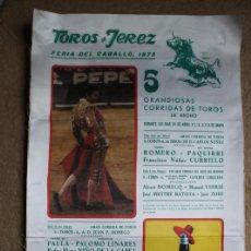 Carteles Toros: CARTEL DE TOROS DE JEREZ. FERIA DEL CABALLO 1975. CURRO ROMERO, PAQUIRRI, RAFAEL DE PAULA. Lote 140397594