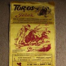 Carteles Toros: CARTEL DE TOROS DE JEREZ. FIESTAS PRIMAVERALES DE MAYO DE 1961. EL CORDOBÉS, JULIO APARICIO. Lote 140397826