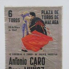 Carteles Toros: PLAZA TOROS MÁLAGA, 1947, ANTONIO CARO, PACO MUÑOZ Y PACO BUENO, TOROS DE JAVIER MORENO. Lote 140747262